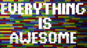 lego everything is awesome when you're part of a team